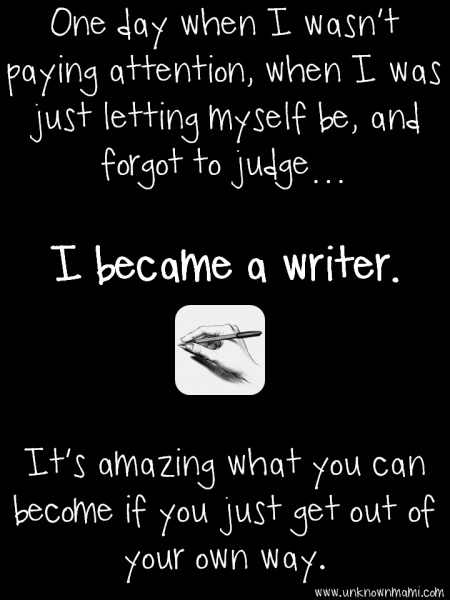 I Became A Writer-Unknown Mami