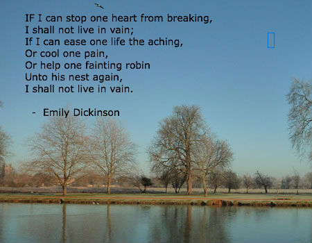 If I can stop one heart... by Emily Dickinson