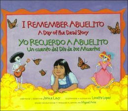 I Remember Abuelito-A Day of the Dead Story