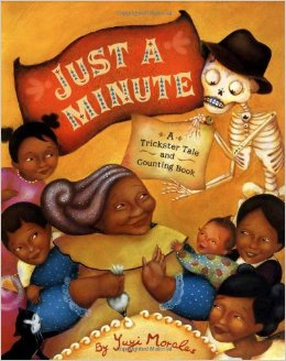 Just a Minute by Yuyi Morales