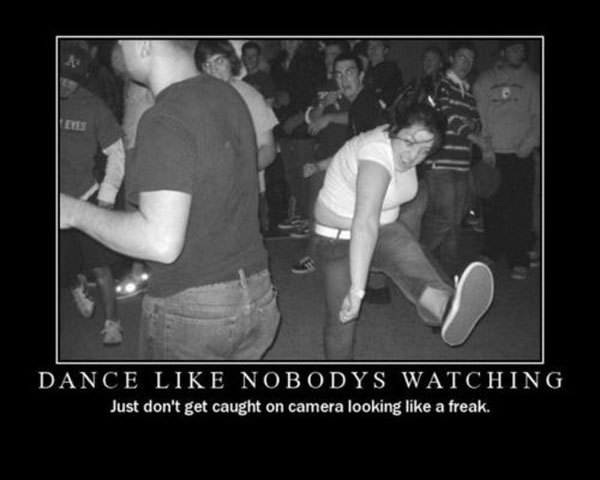 Dance Like Nobody's Watching-alandrue.com
