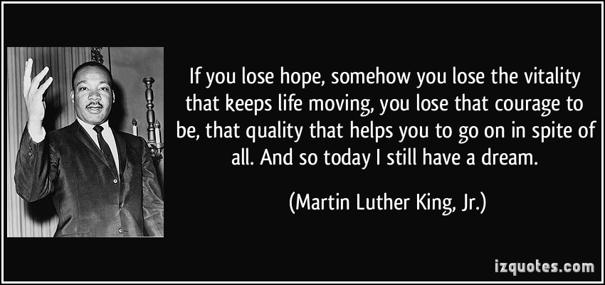 Martin Luther King, Jr. quote on his dream